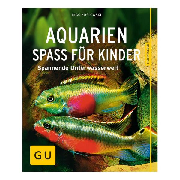 Aquarien - Spaß für Kinder - Buch